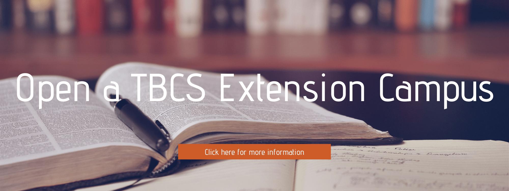 Open a TBCS Extension Campus